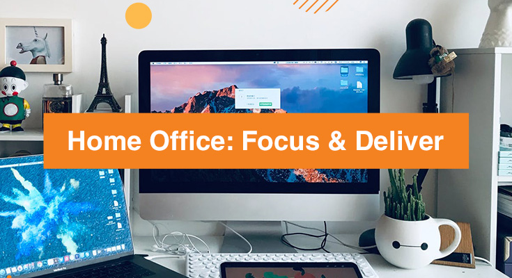 Home Office: How to Stay Focused and Productive